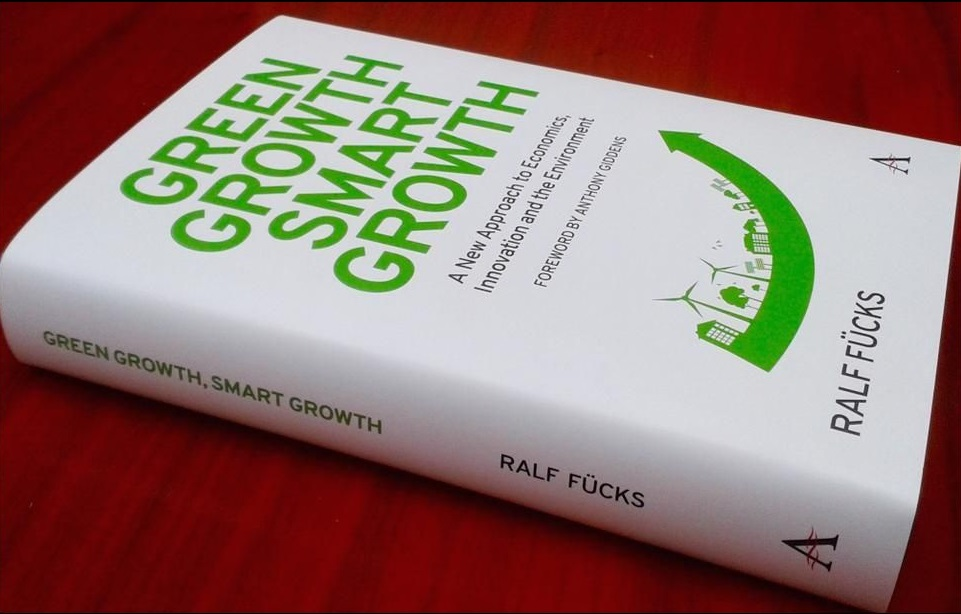 """Green Growth, Smart Growth"" - a new book by Ralf Fücks"